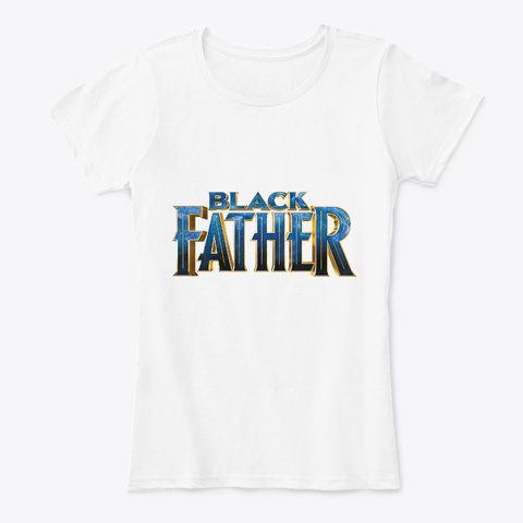 Black Father Apparel White T-Shirt Front