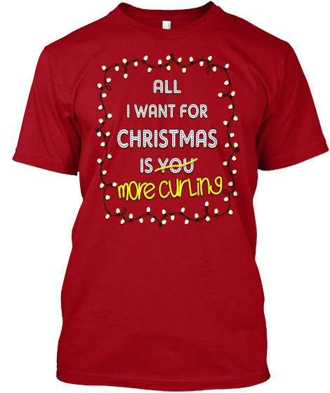 More Curling For Christmas Deep Red T-Shirt Front
