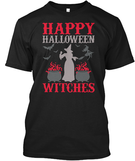 Happy Halloween Witches Black T-Shirt Front