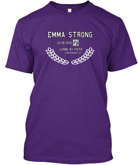 Emma Strong   12 26 2016 ...Living By Faith Corinthians 5:7 Purple T-Shirt Front