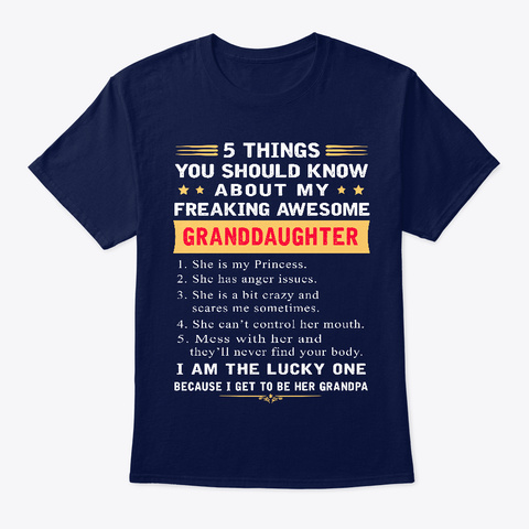My Freaking Awesome Granddaughter Navy T-Shirt Front
