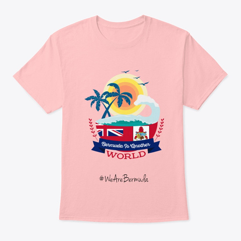 Bermuda Is Another World Pale Pink T-Shirt Front