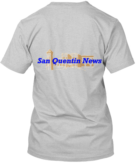 San Quentin News Light Steel T-Shirt Back