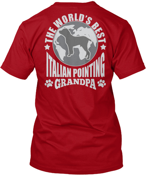 The World's Best Italian Pointing Grandpa Deep Red T-Shirt Back