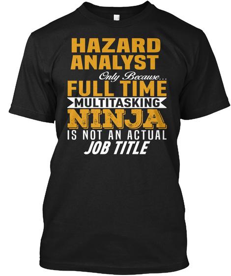 Hazard Analyst Black T-Shirt Front