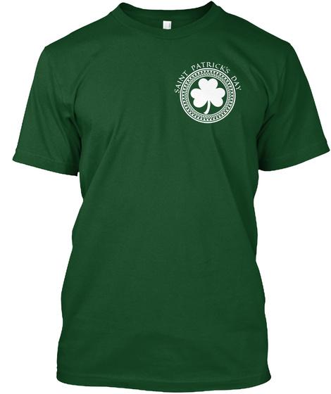 Saint Patrick's Day Deep Forest T-Shirt Front