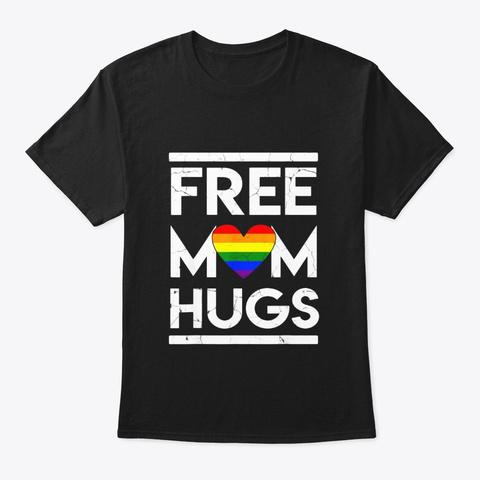Vintage Free Mom Hugs Tshirt Rainbow Black T-Shirt Front