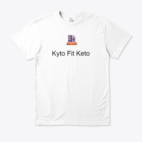 Kyto Fit Keto  How To Use It ? White T-Shirt Front