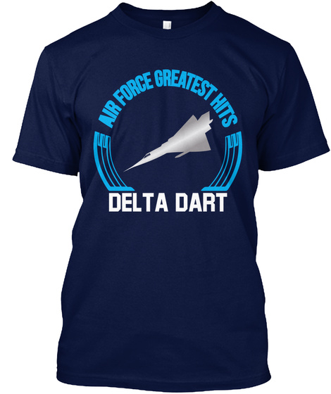 Air Force Greatest Hits Delta Dart Navy T-Shirt Front