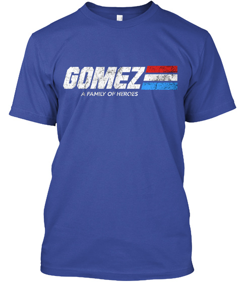 Gomez: A Family Of Heroes Deep Royal T-Shirt Front