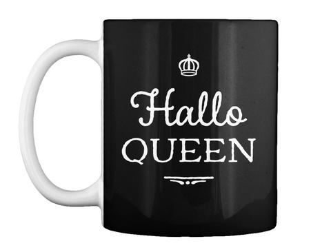 Hallo Queen Halloween Mug Black T-Shirt Front