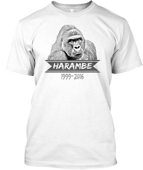 Harambe 1999 2016 White T-Shirt Front