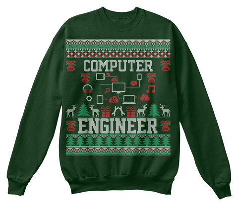 from Cheap Ugly Christmas. Computer Engineer Deep Forest T-Shirt Front