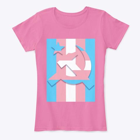 Trans Communist Pride True Pink T-Shirt Front