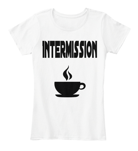 Intermission White T-Shirt Front