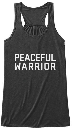 Peaceful Warrior Dark Grey Heather Women's Tank Top Front
