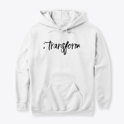 ; Transform White T-Shirt Front