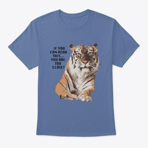 Amanda Tiger Too Close Denim Blue T-Shirt Front