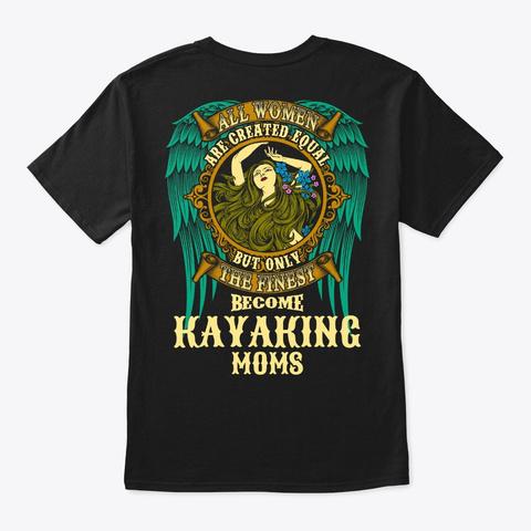 All Women Equal Kayaking Mom Tee Black T-Shirt Back