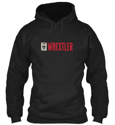 I Am A Wrestler Black T-Shirt Front