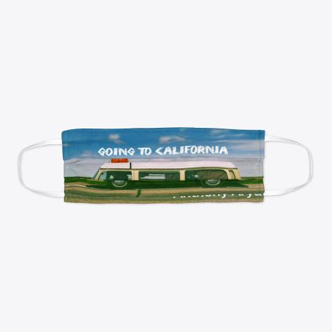 Going To California Accessories Merch Standard T-Shirt Flat