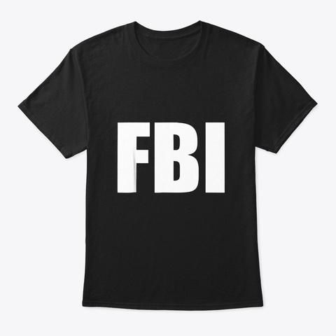 Fbi Replica Agent Inspector Funny Black T-Shirt Front