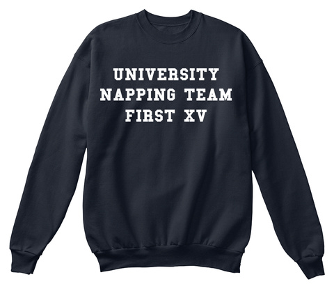 University Napping Team First Xv French Navy T-Shirt Front