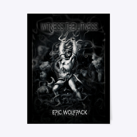 Epic Wolfpack   Witness The Litness Black T-Shirt Front