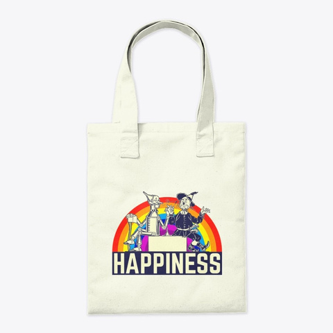 Happiness – Tinman And Scarecrow Natural T-Shirt Back