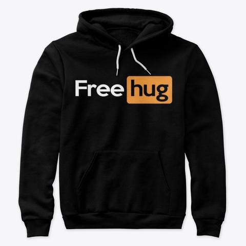 Free Hugs! Black T-Shirt Front