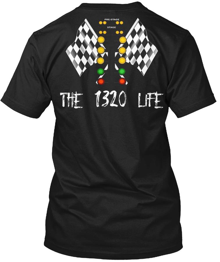-4 DRAG RACING THE 1320 LIFE LINE IT UP Unisex Tshirt