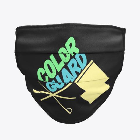 Color Guard   Face Mask Black T-Shirt Front