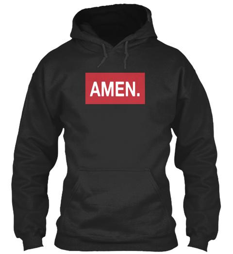 Amen. Jet Black T-Shirt Front