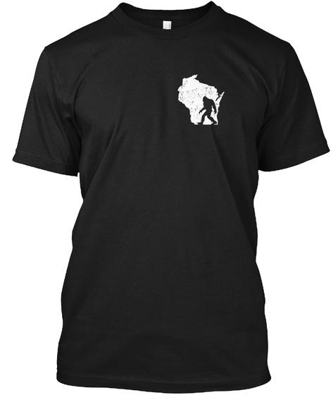 Wisconsin Squatcher Bigfoot Sasquatch Black T-Shirt Front