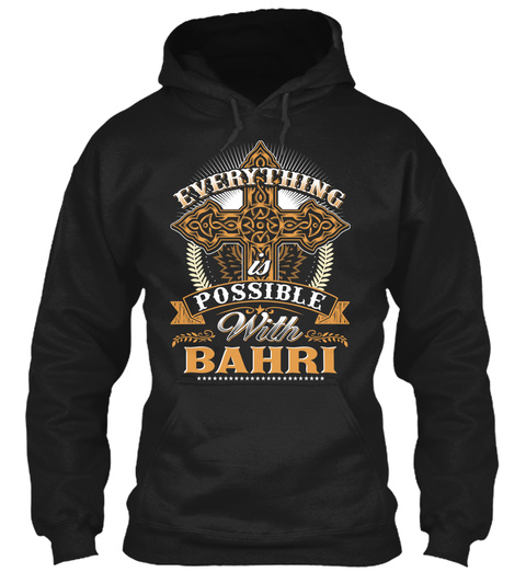 Everything Possible With Bahri Black T-Shirt Front