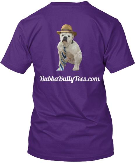 Bubba Bully Tees.Com Purple T-Shirt Back