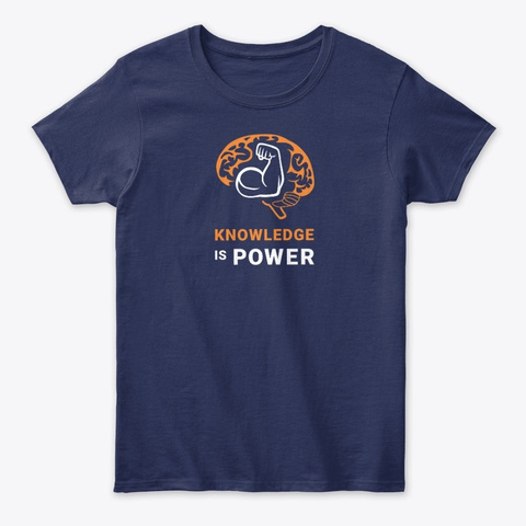 Knowledge Is Power   V2 Navy T-Shirt Front