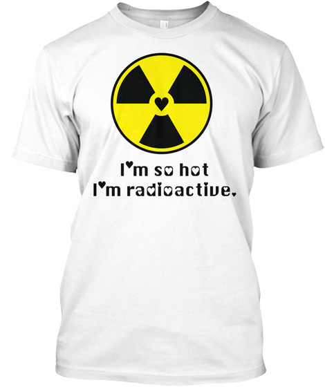 Chemo Love Radioactive Mother's Day White T-Shirt Front