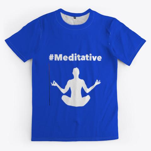 Meditative Royal Blue T-Shirt Front