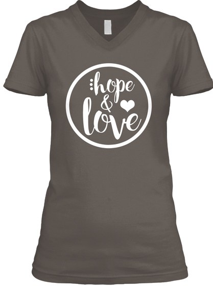 Hope And Love #Be Bold For Change Asphalt T-Shirt Front