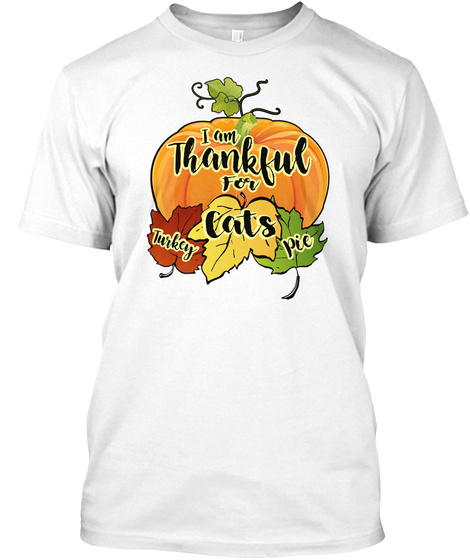 Thanksgiving Cats White T-Shirt Front