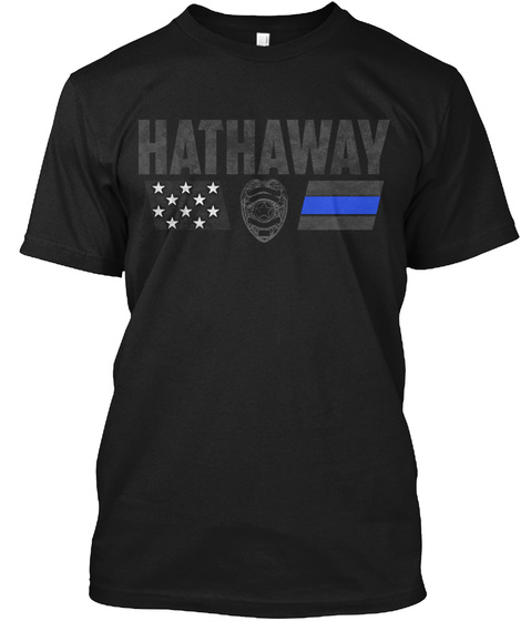 Hathaway Family Police Black T-Shirt Front