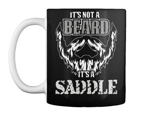 Its Not A Beard It's A Saddle Black T-Shirt Front