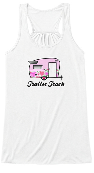 Trailer Trash White Women's Tank Top Front