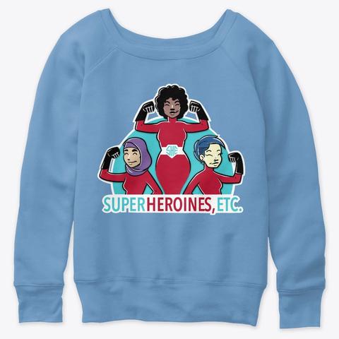 Super Heroines, Etc. Logo Blue Triblend  T-Shirt Front