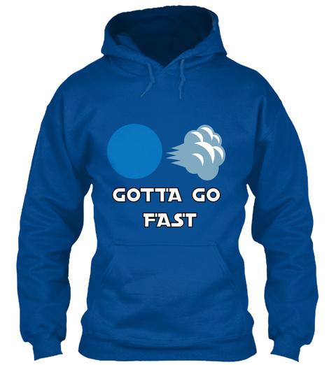 Gotta Go Fast Royal T-Shirt Front