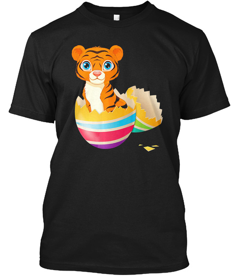 Baby Tiger Hatching From Easter Egg East Black T-Shirt Front