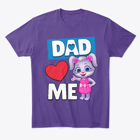 Ruby: Dad Loves Me Purple T-Shirt Front