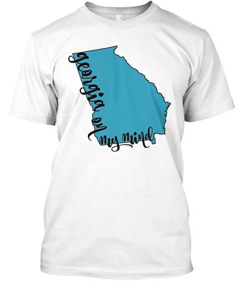 Georgia On My Mind White T-Shirt Front