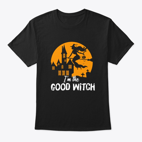 Halloween I'm The Good Witch Gifts Black T-Shirt Front